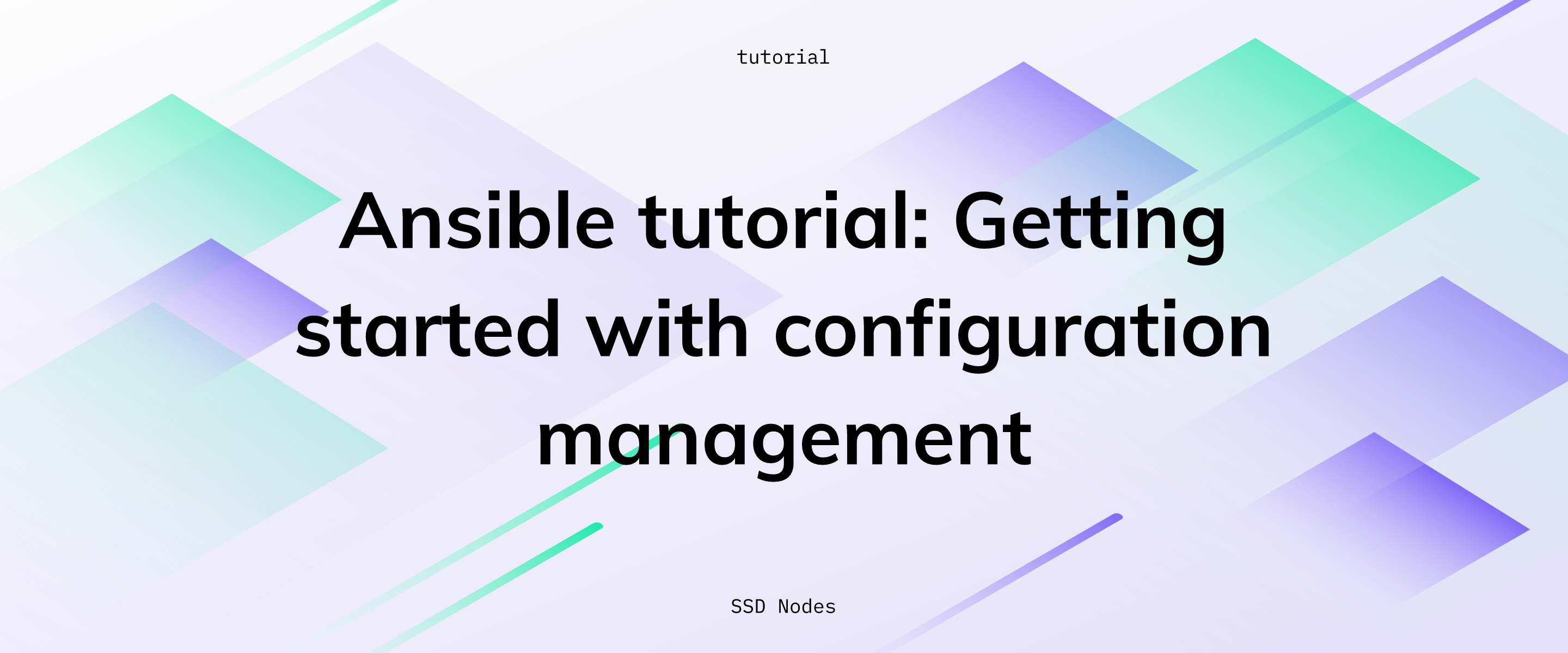 Ansible tutorial: Getting started with configuration management