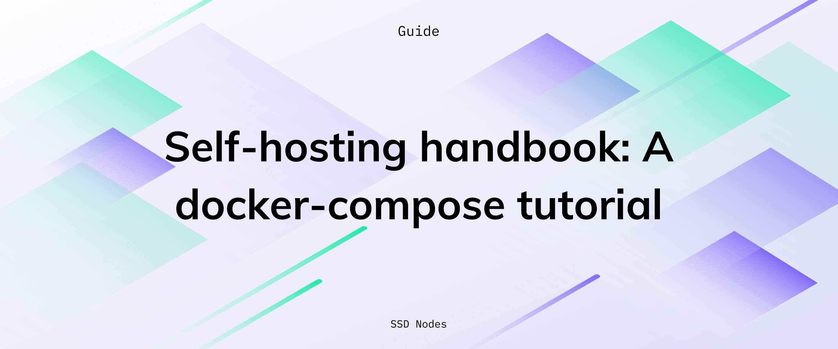 Self-hosting handbook: docker-compose tutorial