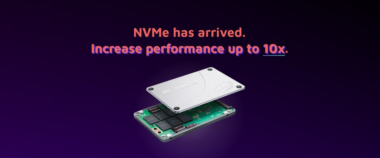Our NVMe launch image—explains 10X performance and other benefits over SSD